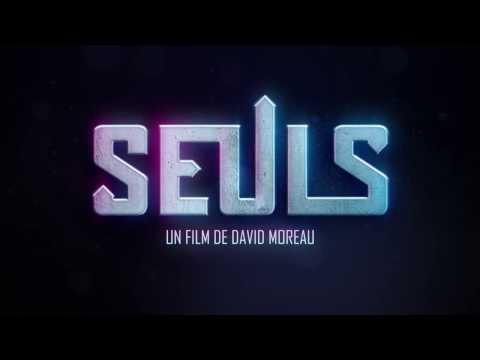 SEULS - Spot #1 - David Moreau (2017)