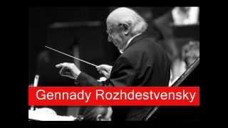 Gennady Rozhdestvensky: Shostakovich - Symphony No. 4 in C minor, Opus 43(, 2013-04-09T10:04:01.000Z)