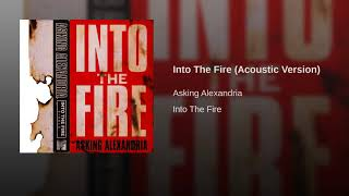 Into The Fire Acoustic Version