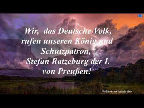 Das deutsche Volk ruft seinen König, Stefan der 1  Ratzebur