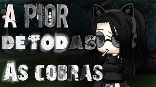 A PIOR DE TODAS AS COBRAS! - Mini-Filme (Gacha Life)