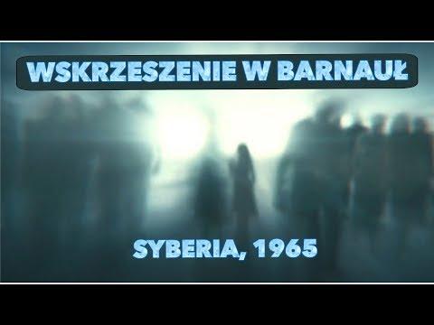 Wskrzeszenie w Barnauł, Syberia 1965 (świadectwo nawróconej ateistki)