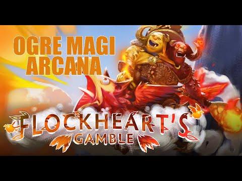 FLOCKHEART'S GAMBLE - OGRE MAGI NEW ARCANA - DOTA 2 (PREVIEW)