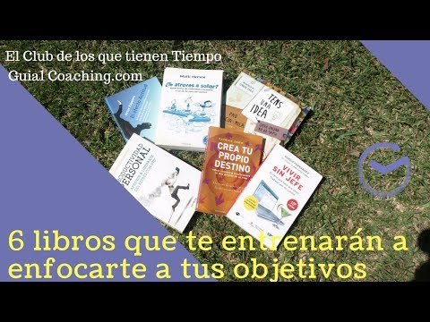 6 libros para entrenarte a conseguir tus objetivos