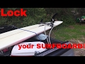 How to lock a Surfboard/ SUP Paddle board to the TRUCK