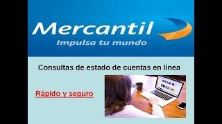 como realizar consultas de estados de cuentas por mercantil en linea