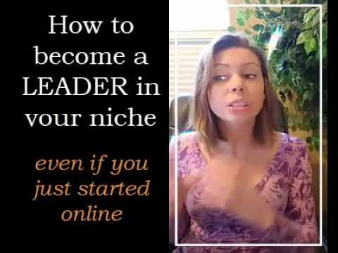 How To Become a LEADER in your niche to make more sales