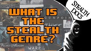 Defining The Stealth Genre and Stealth Games