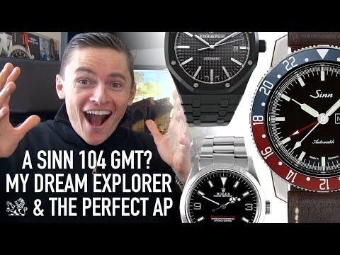 The Sinn 104 GMT, Rolex Space-Dweller, A New SARB017 & Ceramic AP Royal Oak?! - My 8 Fantasy Watches
