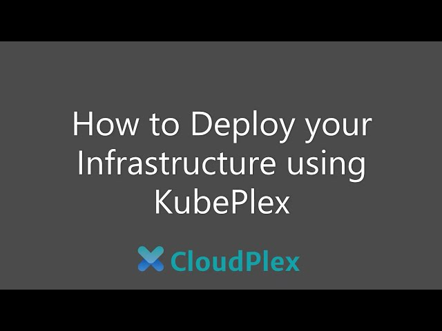 How to Deploy an AKS cluster using KubePlex