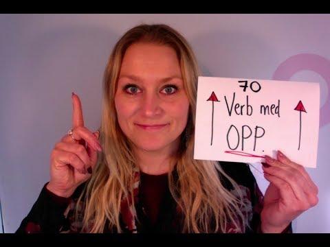 Video 315 .....70 verb med OPP