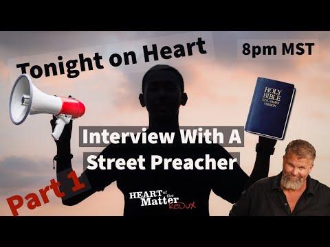 Interview with Street Preacher - Paul Gee - Former LDS - Part 1 - Episode 10a