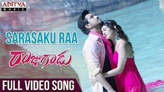 Sarasaku Ra Full Video Song | Rajugadu Video Songs |  Raj Tarun, Amyra Dastur, Pujita ponnada