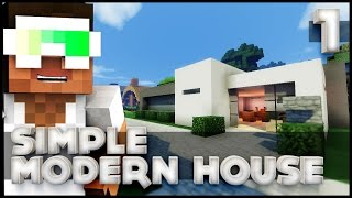 How To Build A Simple Modern House - Part 1 (Let's Build)