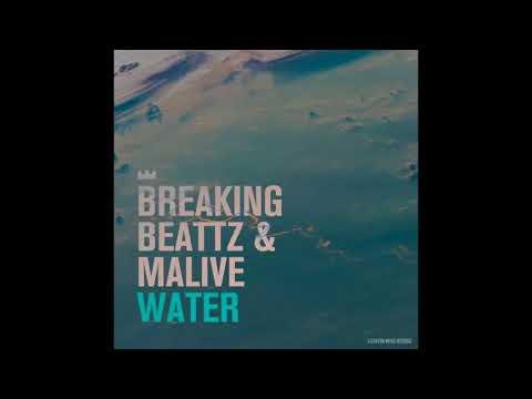 Breaking Beattz Malive - Water