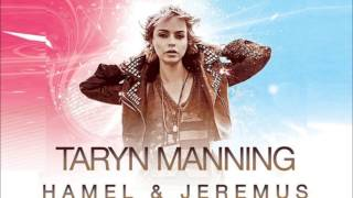 Send Me Your Love - Taryn Manning (Hamel & Jeremus Remix)