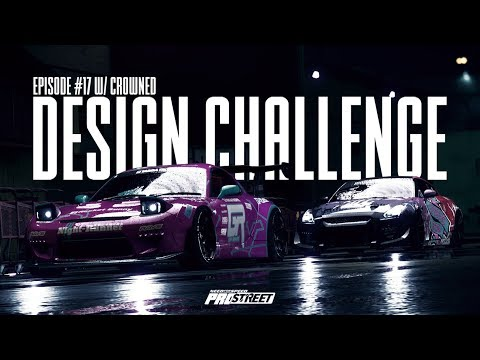 DESIGN CHALLENGE #17 - NFS ProStreet Style W/ CROWNED
