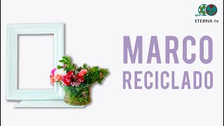 Marco Reciclado