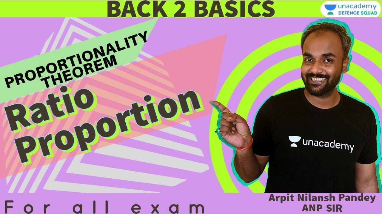 BACK 2 BASICS - Ratio and Proportions | Maths | Target AFCAT 2021 | Arpit Pandey