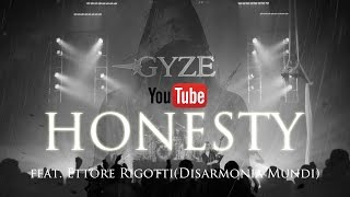Gambar cover GYZE - HONESTY feat. Ettore Rigotti [OFFICIAL LYRICS VIDEO]