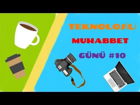 Teknolojili Muhabbet Günü #10