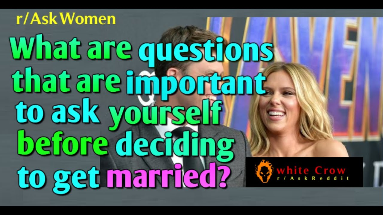 Before You Get Married Watch This R Askwomen Top Posts Youtube