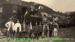 VIZITE DE DOCUMENTARE C.F.F. NEHOIU - COMANDĂU ( Part. 5 )