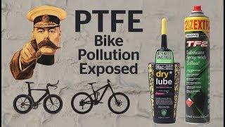 Exposing PTFE bike lube brands: Greenwash