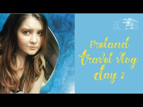 Ireland Travel Vlog: Day 2 Travel With Me