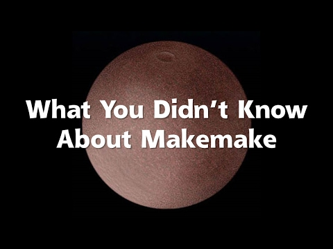 What You Didn't Know About Makemake