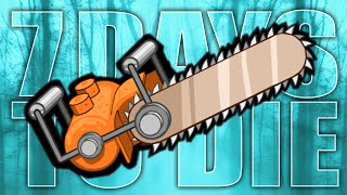 THE CHAINSAW CHASE ★ 7 Days to Die (8): Zombies (Zombie Games)