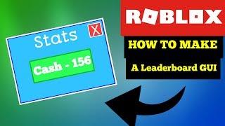 How To Make A Leaderboard Gui in ROBLOX! / XxxLloyd061302xxX
