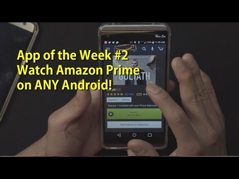 App of the Week #2 - Amazon Underground APK! [Watch Amazon Prime on Any Android]