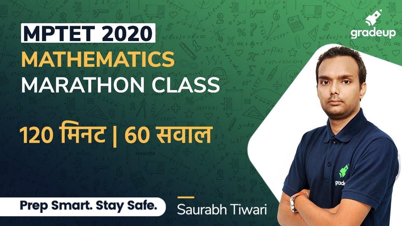 Mathematics Marathon | MPTET 2020  | Saurabh Tiwari | Gradeup