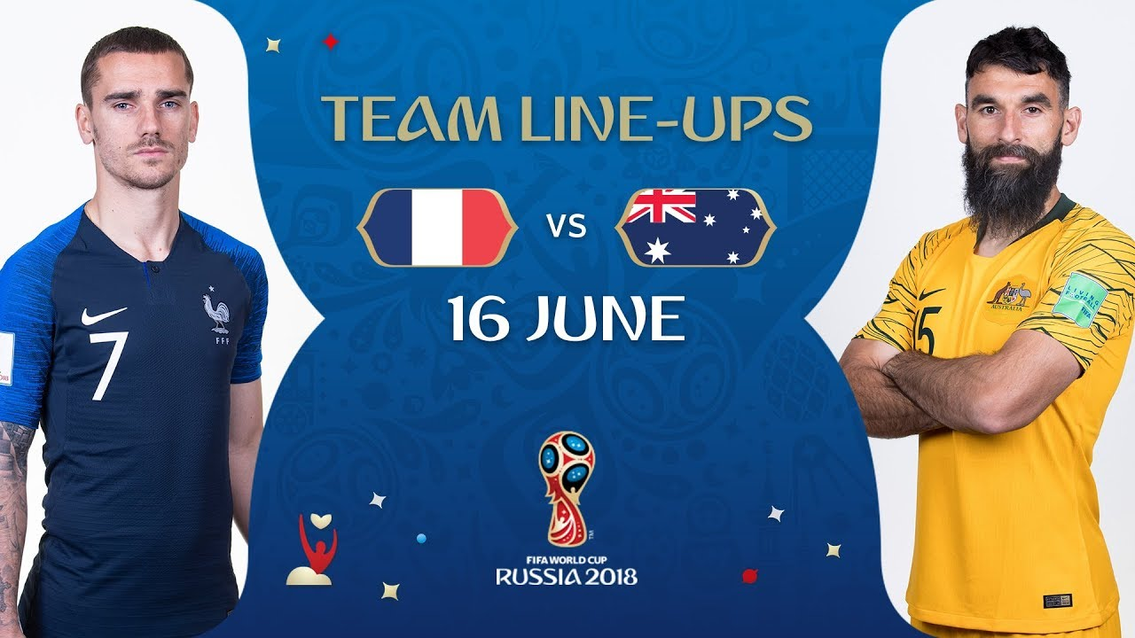 Download LINEUPS - France v Australia - MATCH 5 @ 2018 FIFA World Cup™