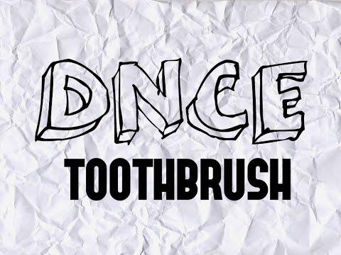 DNCE - Toothbrush lyrics