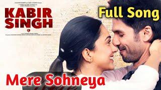 Mere Sohneya|Sachet Tandon|Parampara Thakur|Shahid Kapoor|Kabir Singh|Mere Sohneya Full Song|