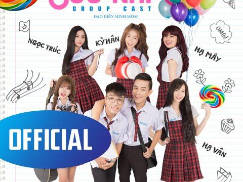 [Phim Sửu Nhi] Tập 1 | Sửu Nhi - Group Cast | Phim Học Sinh Cấp 3 [OFFICIAL]