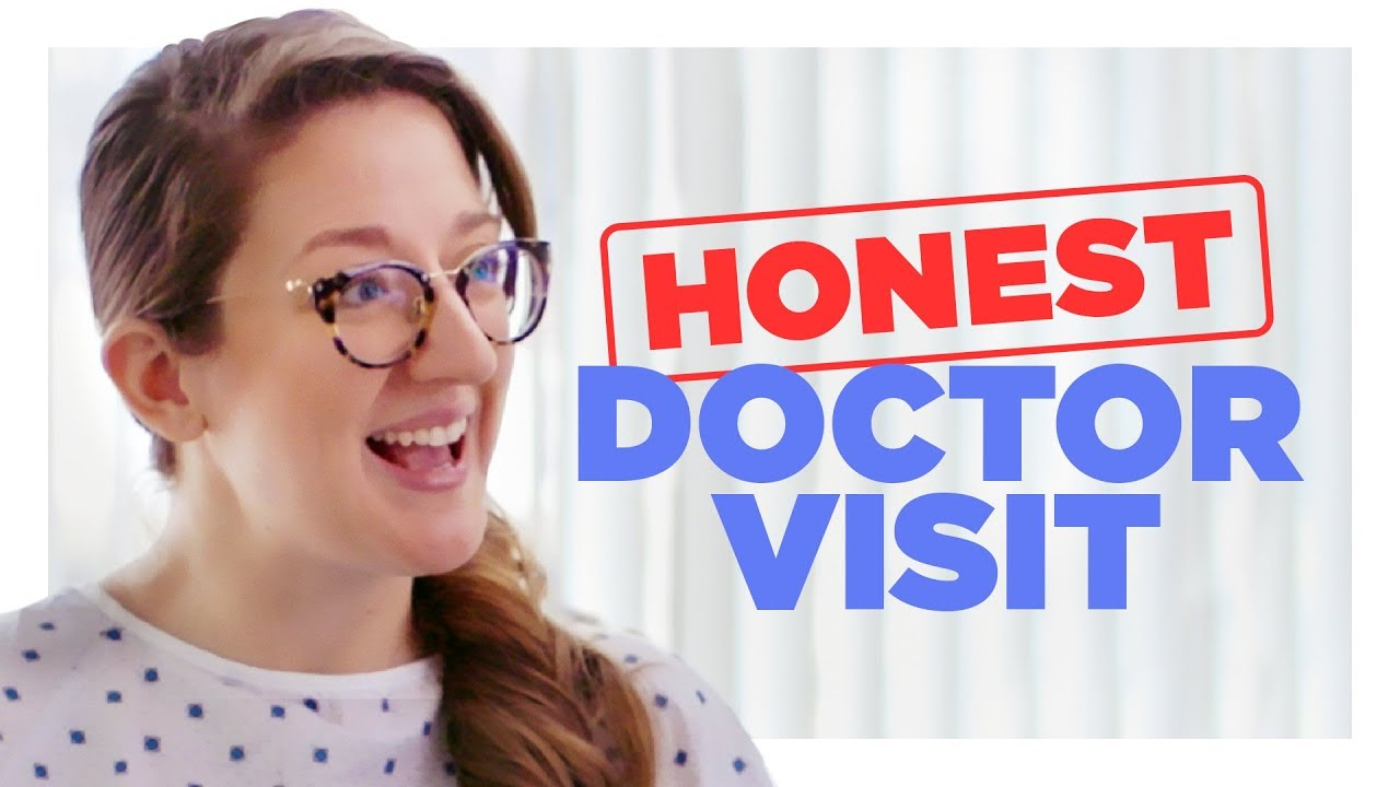 Honest Trip to the Doctor