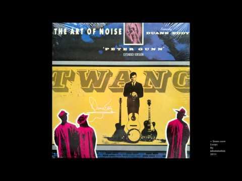 The Art of Noice feat. Duane Eddy - Peter Gunn ( 12