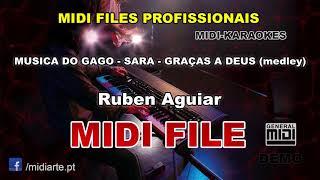 ♬ Midi file - MUSICA DO GAGO - SARA - GRAÇAS A DEUS (medley) - Ruben Aguiar