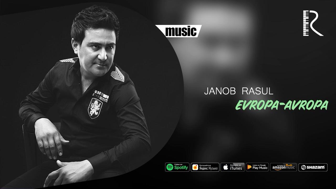 Janob Rasul - Evropa-avropa | Жаноб Расул - Европа-авропа (music version)