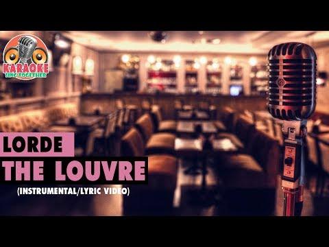 Lorde - The Louvre (Instrumental/Lyric Video)