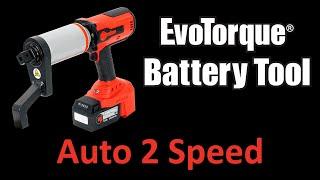 EvoTorque® Battery Tool - Auto Two-Speed