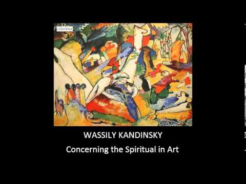 Concerning the Spiritual in Art by Wassily Kandinsky - Translator's Introduction