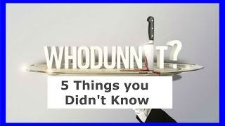Whodunnit? 5 Things You Didn't Know About Season 1 (Episode 4)