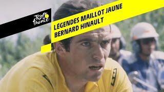 Légendes du Maillot Jaune - Bernard Hinault