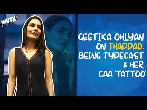 geetika-vidya-ohlyan-on-thappad,-being-typecast-&-her-caa-'tattoo'