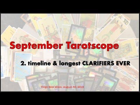 201b  September Tarotscope Timeline & LONGEST CLARIFIERS EVER