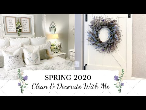 NEW💐SPRING 2020💐 | CLEAN & DECORATE WITH ME | FRENCH COUNTRY FARMHOUSE STYLE | MONICA ROSE